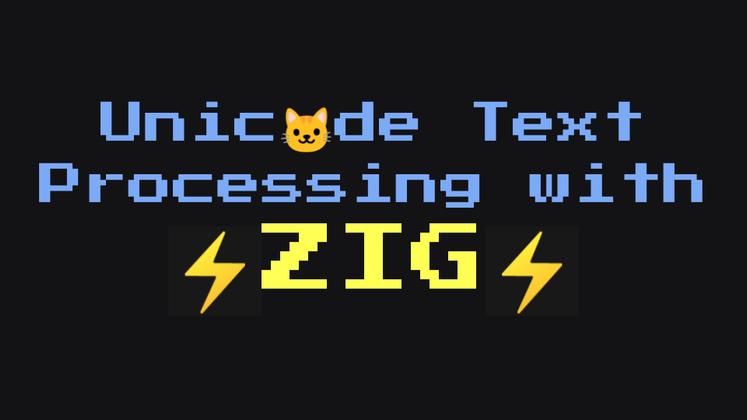 Cover image for Unicode Basics in Zig