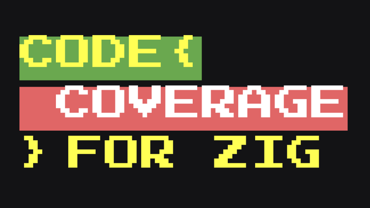 Cover image for Code Coverage for Zig